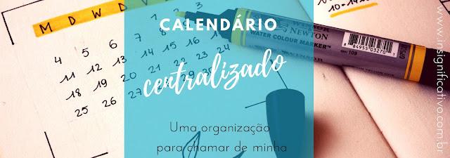 Calendário centralizado