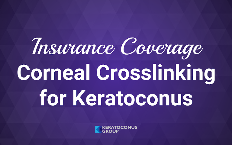 Insurance Coverage for Corneal Collagen Crosslinking (June 2018)