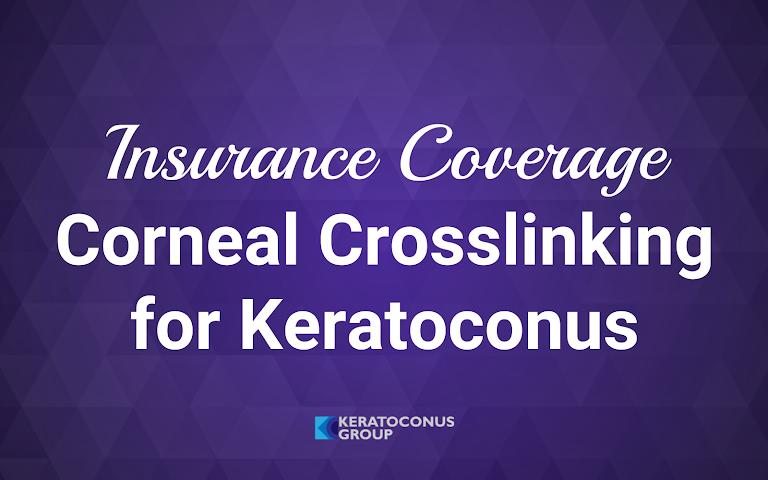 Insurance Coverage for Corneal Collagen Crosslinking (June 2018)
