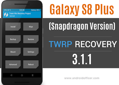 TWRP Recovery for Galaxy S8 Plus Snapdragon