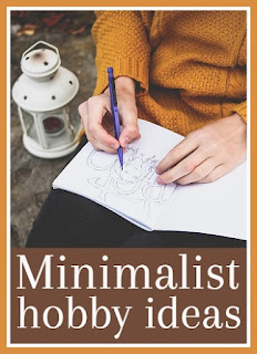 Minimalist hobby ideas for minimalists