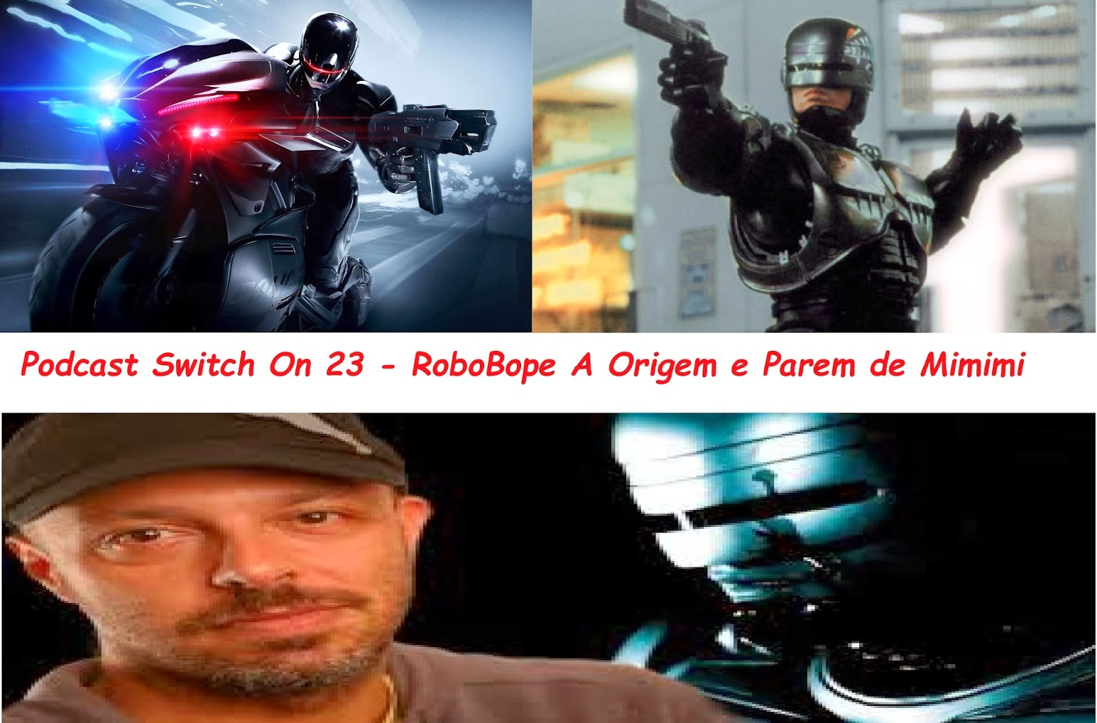 http://interruptornerd.blogspot.com.br/2014/02/podcast-switch-on-23-robobope-origem-e.html