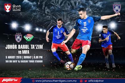 Live Streaming JDT vs MIFA Piala Malaysia 5.8.2018