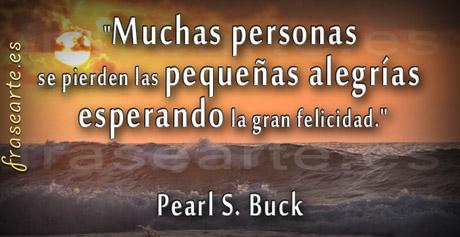 Citas para la felicidad, Pearl S. Buck