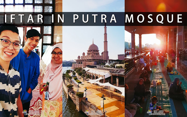 My First Iftar in Putra Mosque during Ramadhan