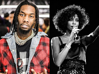 Offset and Whitney Houston
