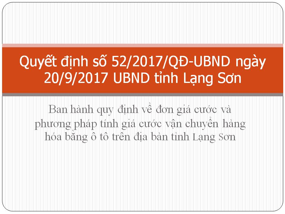 đơn giá cước và phương pháp tính giá cước vận chuyển hàng hóa bằng ô tô trên địa bàn tỉnh Lạng Sơn