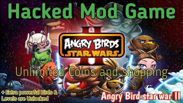 Angry Bird star war 2 mod apk Unlimited shopping and Powerful extra Birds