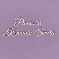 https://www.craftymoly.pl/pl/p/222-Tekturka-napis-Pierwsza-Komunia-Swieta-G2/679