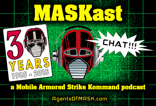 MASKast Chat: M.A.S.K. Day 2015