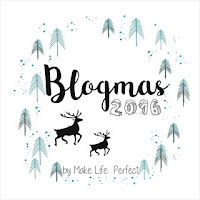 http://www.makelifeperfect.pl/2016/11/blogmas-2016-odliczamy-do-swiat.html