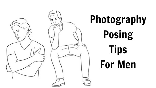 photo posing tips for men