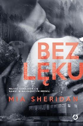 """""""Bez lęku"""" - Mia Sheridan"""