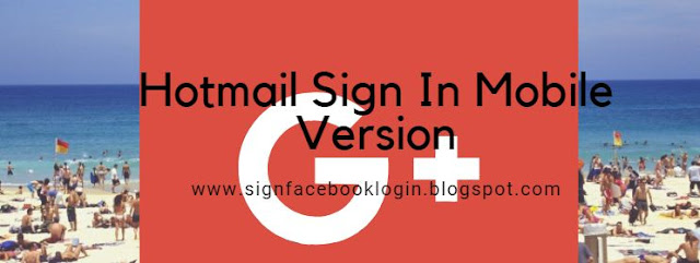Hotmail Sign In Mobile Version