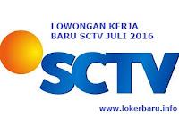 LOWONGAN KERJA BARU SCTV JULI 2016