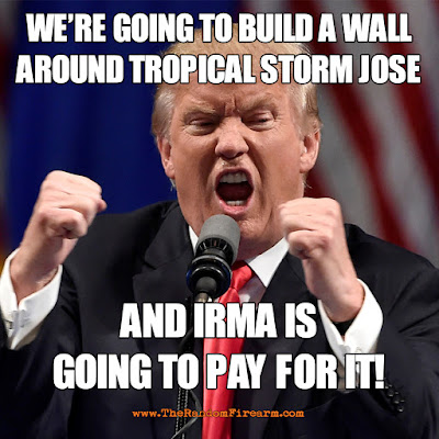 jose, irma, trump meme, wall around jose, trump on irma, trump on jose, tropical storm, hurricane