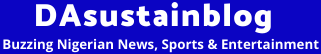 DAsustainsblog - Entertainment ,Lifestyle, Sports News