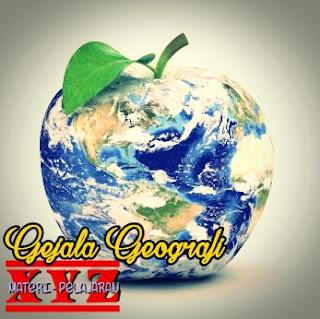 Gejala Geografi dalam Kehidupan Sehari-Hari