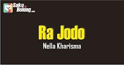 Lirik Lagu Nella Kharisma - Ra Jodo