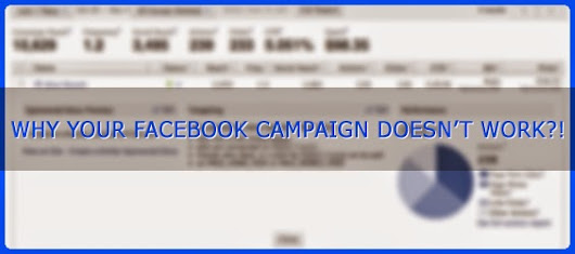 Why your Facebook Campaign Doesn't Work?