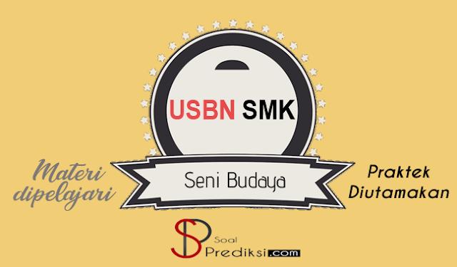 Latihan Soal dan Kunci Jawaban USBN Seni Budaya SMK 2019