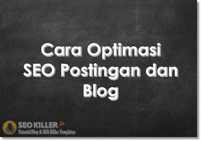 2 Cara Optimasi SEO yang Tidak Diketahui Blogger Pemula