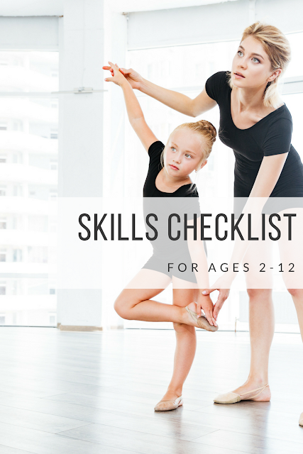 Is My Dancer Behind, or Ahead? - Miss Haley's Skills Checklist by Levels to age 12