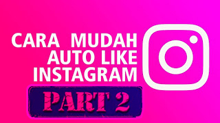 Kumpulan Link Free Trial Instagram Like Aman Tanpa Password Terbaru [Part 2]