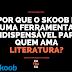 Por que o Skoob é uma ferramenta indispensável para quem ama literatura?