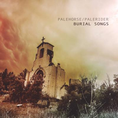 Palehorse/Palerider - Burial Songs - Album Download, Itunes Cover, Official Cover, Album CD Cover