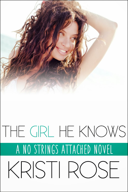 Book Release: The Girl He Knows by Kristi Rose