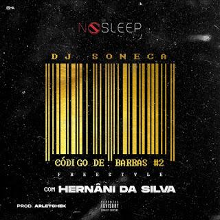 Dj Soneca Feat. Hernâni Da Silva - Freestyle (Prod de Arletchek) Download Mp3
