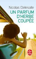 Un parfum d'herbe coupée, Nicolas Delesalle, FLE, le FLE en un 'clic'