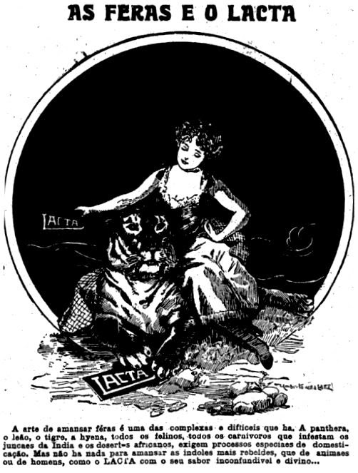 Propaganda do chocolate Lacta em 1918: chocolate para amansar feras.