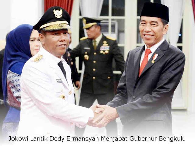 Jokowi Lantik Dedy Ermansyah Menjabat Gubernur Bengkulu Hingga 2021