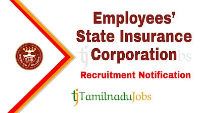 ESIC Recruitment notification 2019, govt jobs for 12th pass, govt jobs for graduates