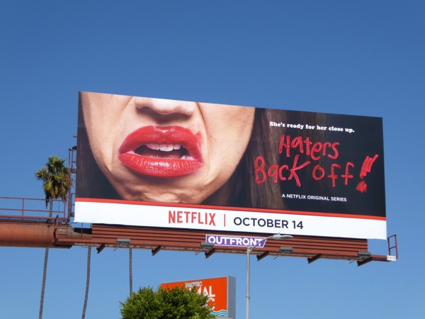 Haters Back Off series premiere billboard