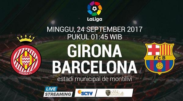 Prediksi Bola : Girona Vs Barcelona , Minggu 24 September 2017 Pukul 01.45 WIB @ SCTV