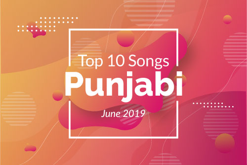 Latest Top 10 Punjabi Songs