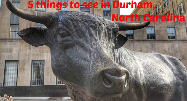 5 things to see in Durham, North Carolina