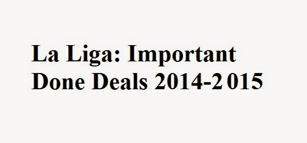 La Liga: Important Done Deals 2014-2015