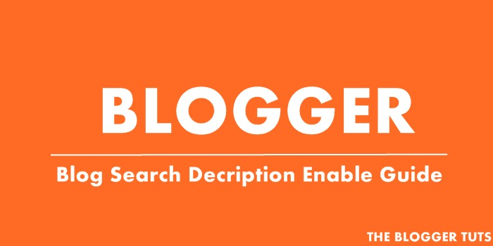 Blogger Ki Har Post Me Search Description Enable Kaise Kare