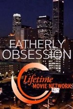 Watch Fatherly Obsession Online Free 2017 Putlocker