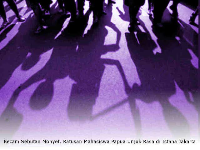 Kecam Sebutan Monyet, Ratusan Mahasiswa Papua Unjuk Rasa di Istana Jakarta