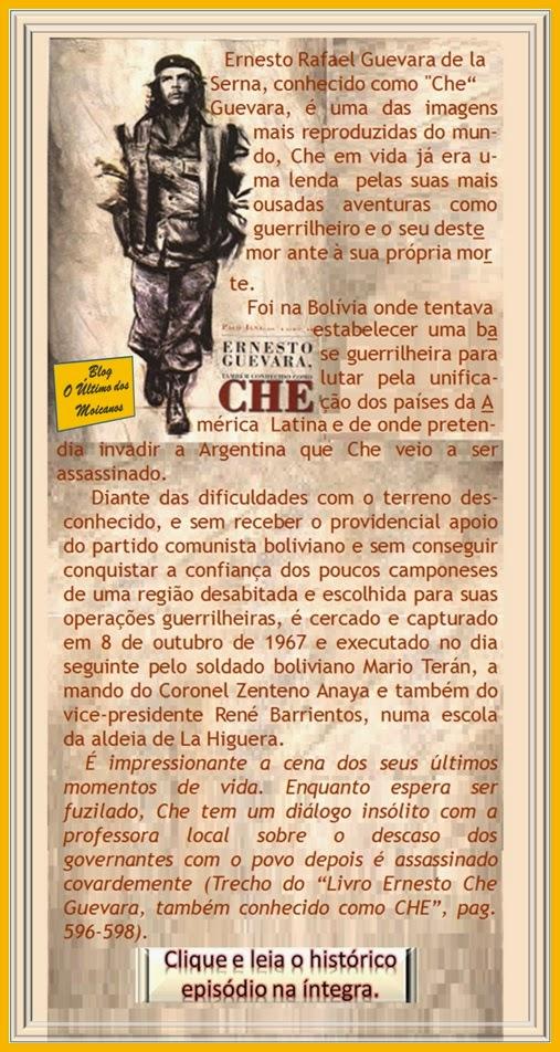 http://blogauxiliardoblogltimodosmoicanos.blogspot.com.br/2013/04/os-ultimos-momentos-de-che.html