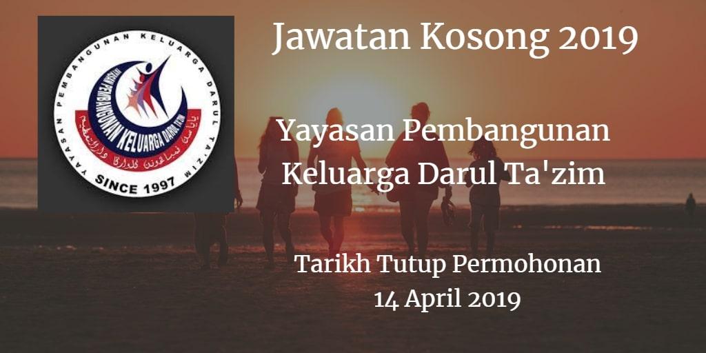 Jawatan Kosong Yayasan Pembangunan Keluarga Darul Ta'zim 14 April 2019