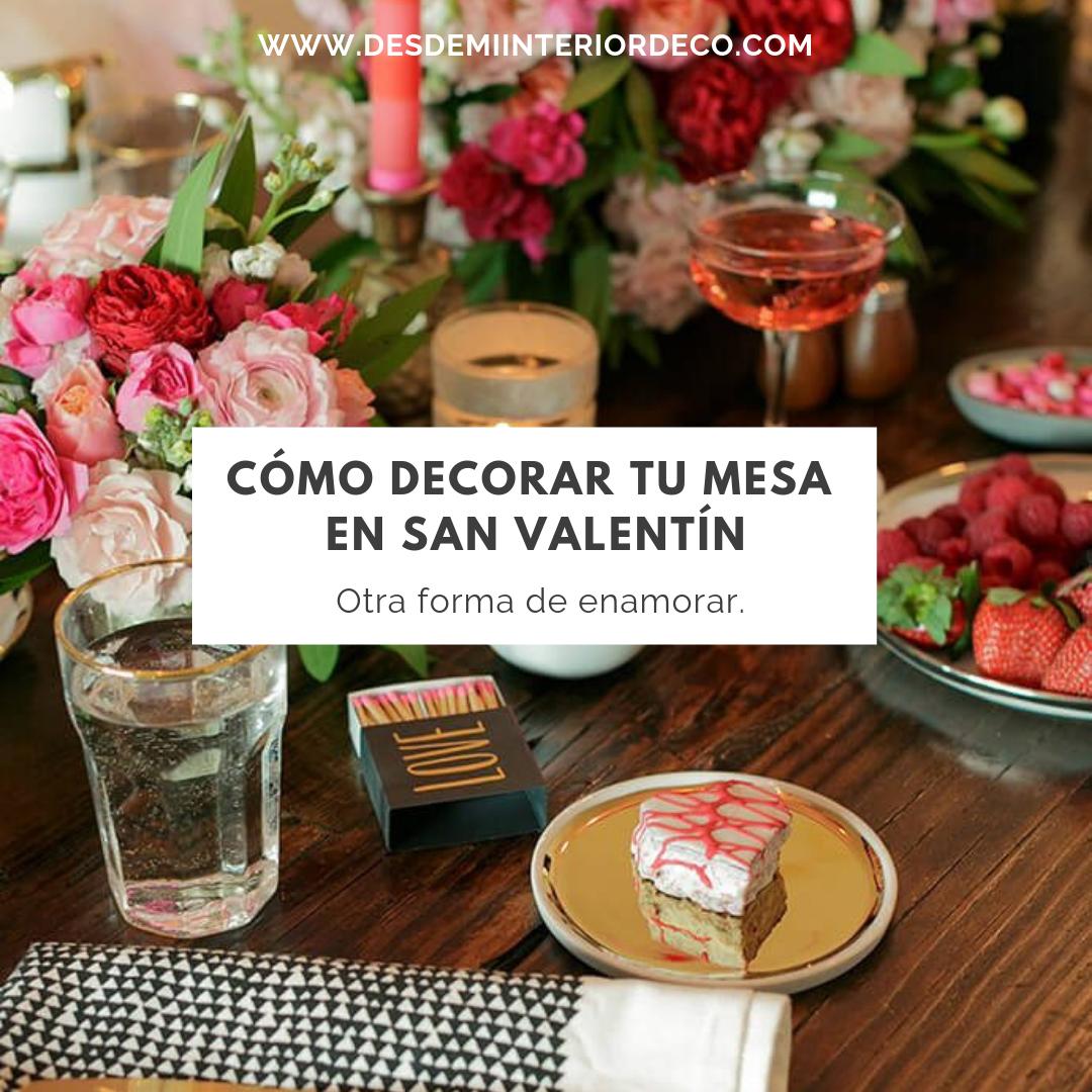 como decorar tu mesa en san valentín original y low cost para tu cena