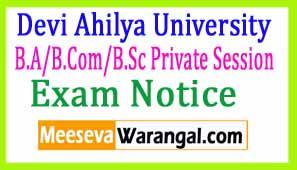 Devi Ahilya University B.A/B.Com/B.Sc Private Session 2015-17 Exam Notice