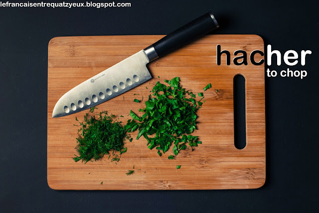 french vocabulary cut hacher cusine