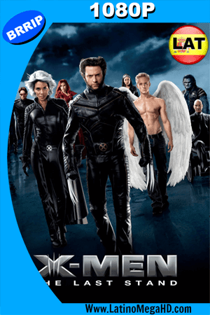 X-Men III : La decisión final (2006) Latino HD 1080P ()
